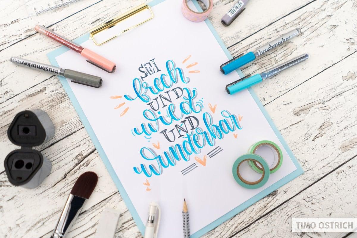Sei frech und wild und wunderbar Handlettering