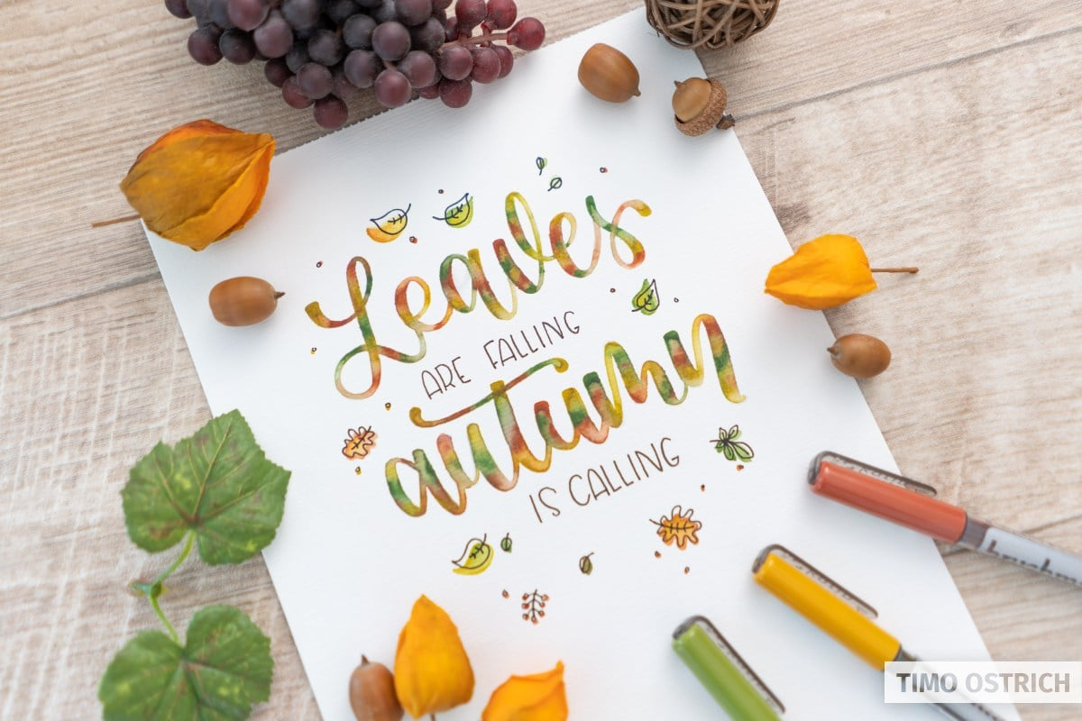 Leaves are falling autumn is calling Handlettering